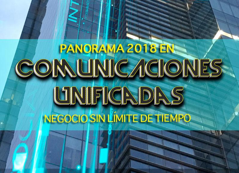 760206dc2 Panorama 2018 en Comunicaciones Unificadas negocio sin límite de tiempo