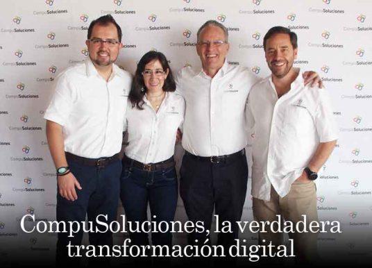 CompuSoluciones, la verdadera transformación digital