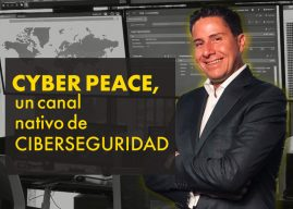 Cyber Peace, un canal nativo de ciberseguridad